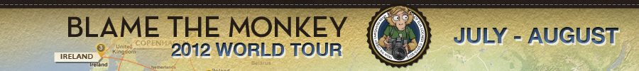 2012 Blame The Monkey World Tour - July - August