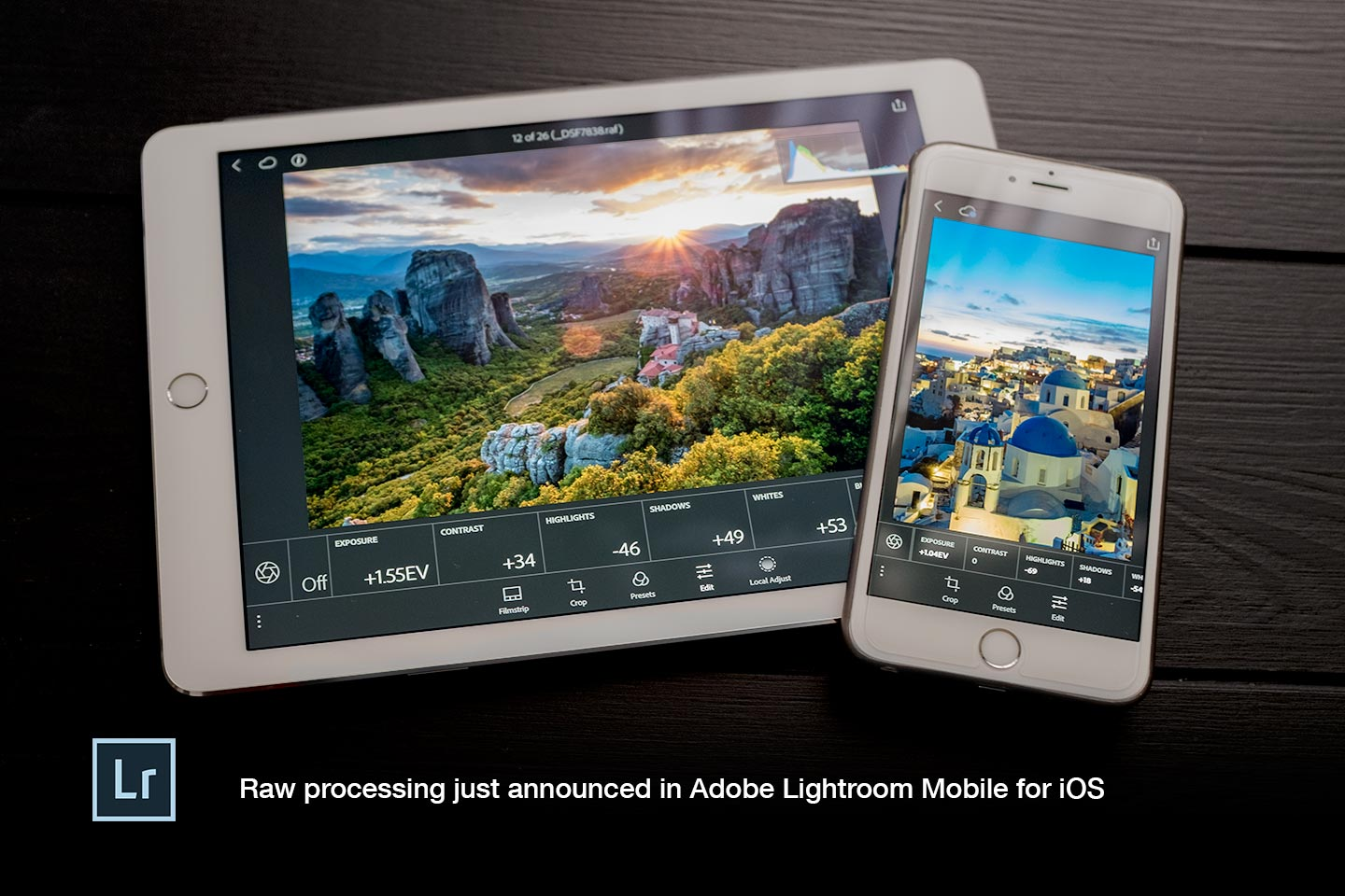 Adobe announces raw photo editing in Lightroom Mobile for iOS!